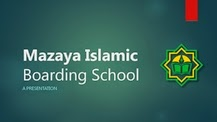 mazaya boarding school